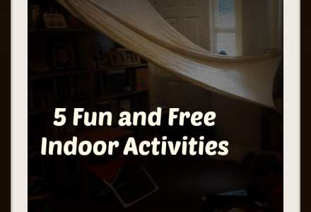 5 Indoor Activities For Kids