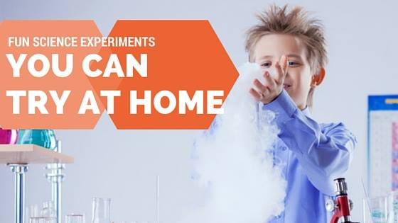 Fun Science Experiments to do at home