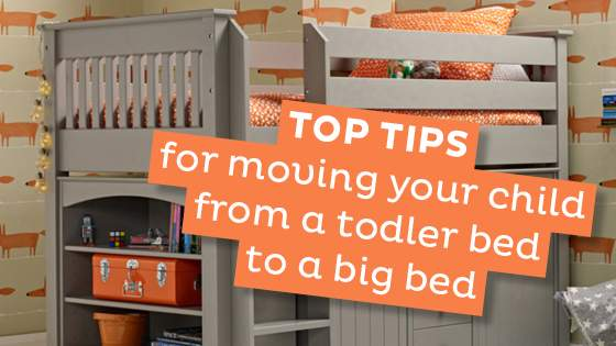 Top Tips for Moving Your Child from a Toddler Bed to a Big Bed