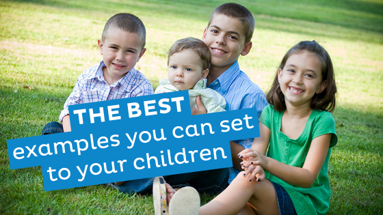 Best examples to set for children