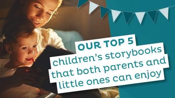 Top 5 Children's Storybooks that Both Parents and Little Ones Can Enjoy